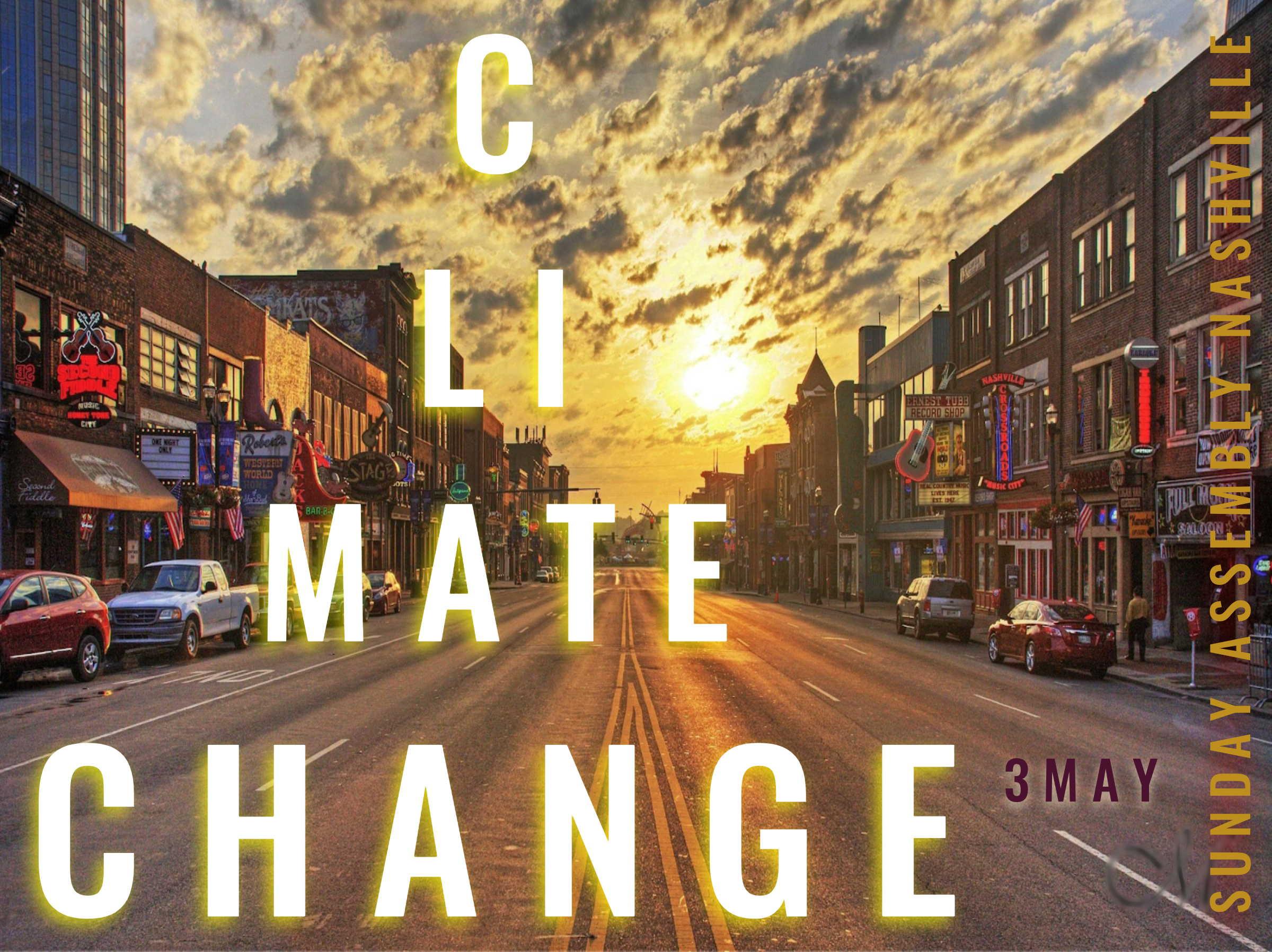 3 may 2020 Sunday Assembly Nashville: Climate Change