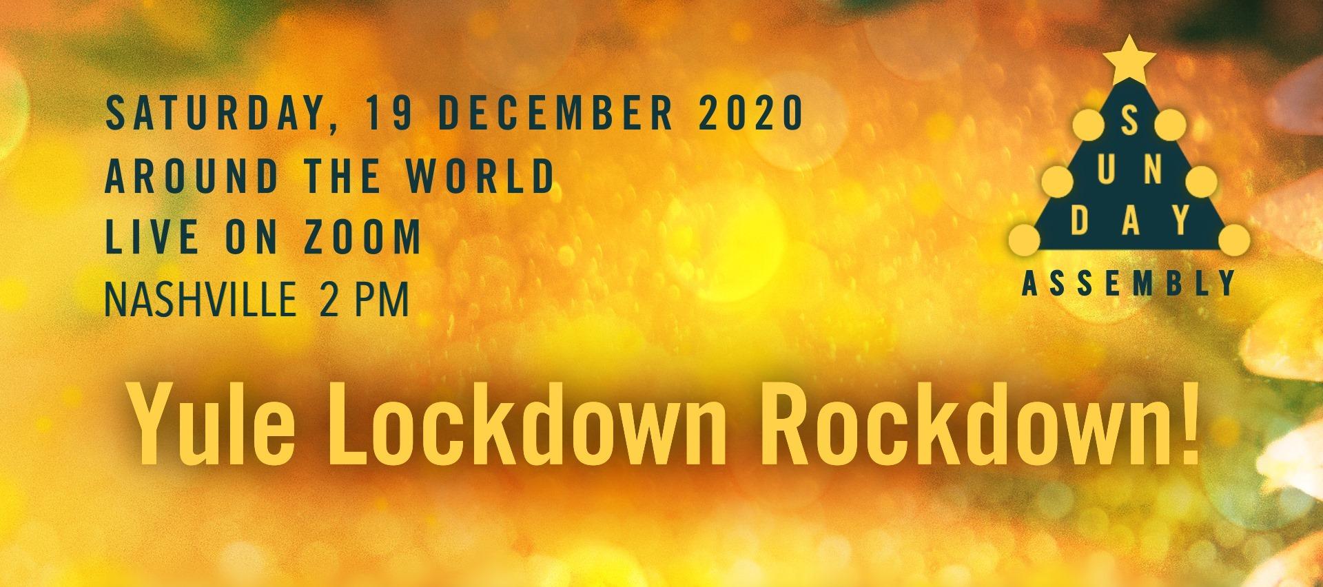 World YULE Lockdown Rockdown