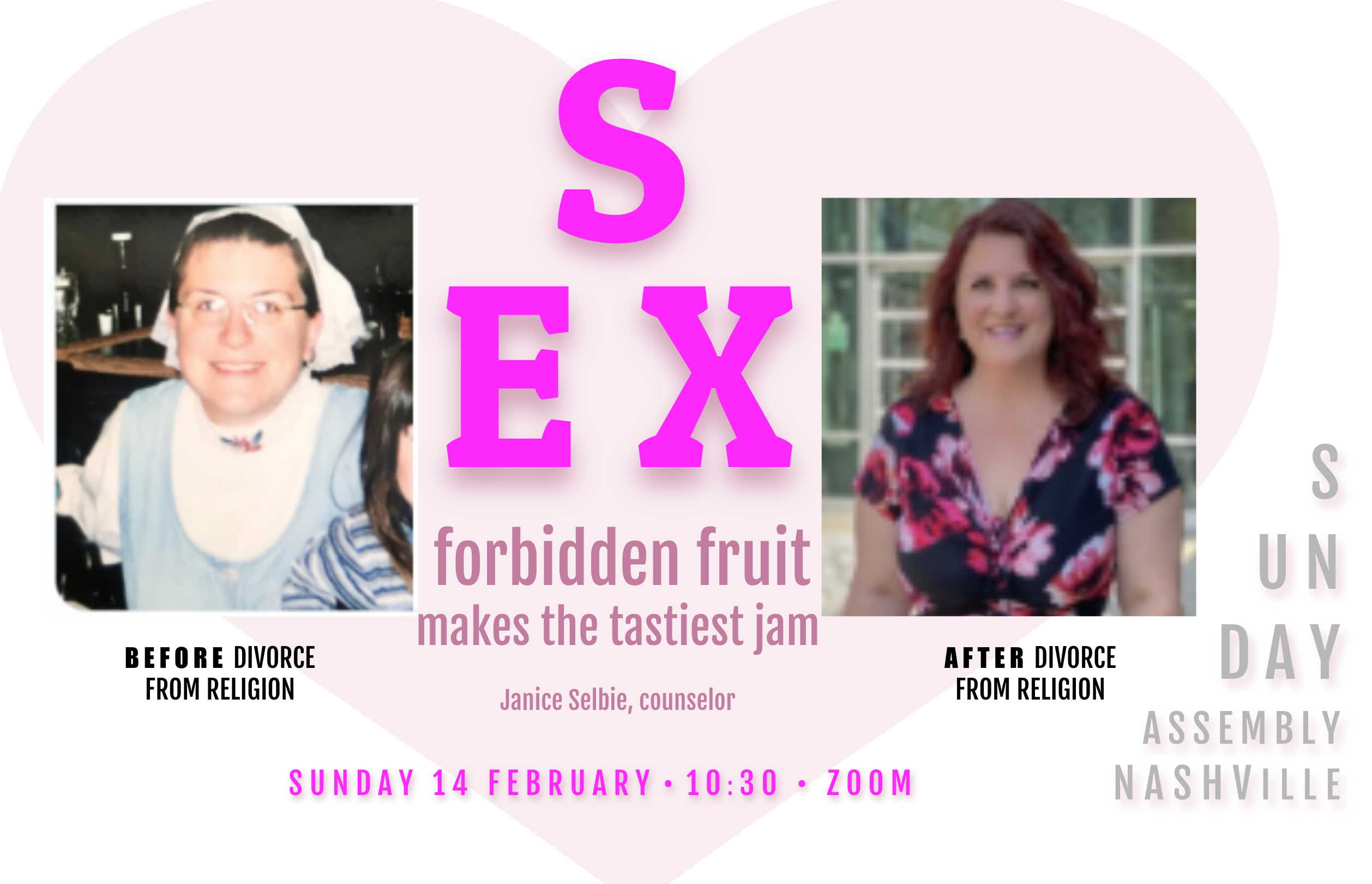 Sunday Assembly Nashville ~ SEX ~ forbidden fruit makes the tastiest jam. with Janice Selbie, counselor sunday 14 february